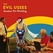 EVIL USSES, THE - Amateur Pro Wrestling