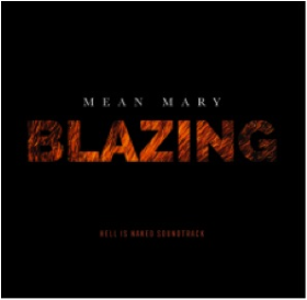 MEAN MARY - Blazing