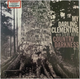 MY DARLING CLEMENTINE - Country Darkness Volume 2 (EP)