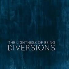 Lightness of Being, The - Diversions (EP)