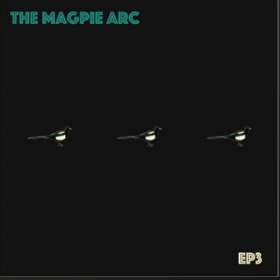 MAGPIE ARC, THE - EP3