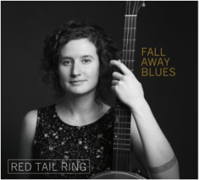 RED TAIL RING - Fall Away Blues