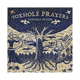 PETERS, VANESSA - Foxhole Prayers