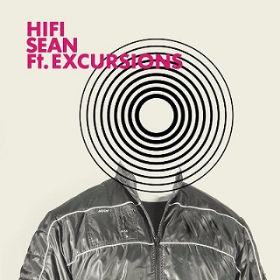 HI-FI SEAN - Ft. Excursions