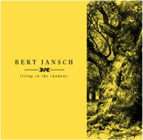 JANSCH, BERT - Living In The Shadows (Box Set)