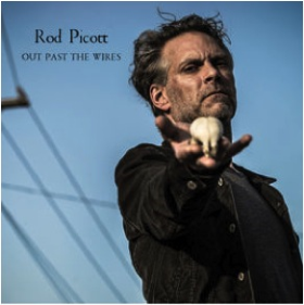 PICOTT, ROD - Out Past The Wires