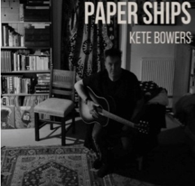 BOWERS, KETE - Paper Ships