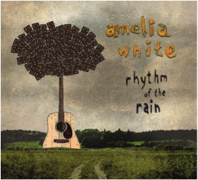WHITE, AMELIA - Rhythm Of The Rain