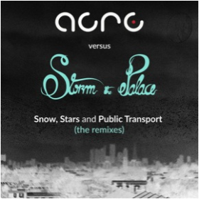 ACRE VS STORM THE PALACE - Snow, Stars And Public Transport (Remixes)