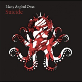 MANY ANGLED ONES - Suicide