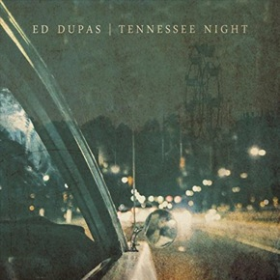 DUPAS, ED - Tennessee Night