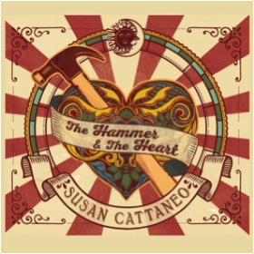 CATTANEO, SUSAN - The Hammer & The Heart